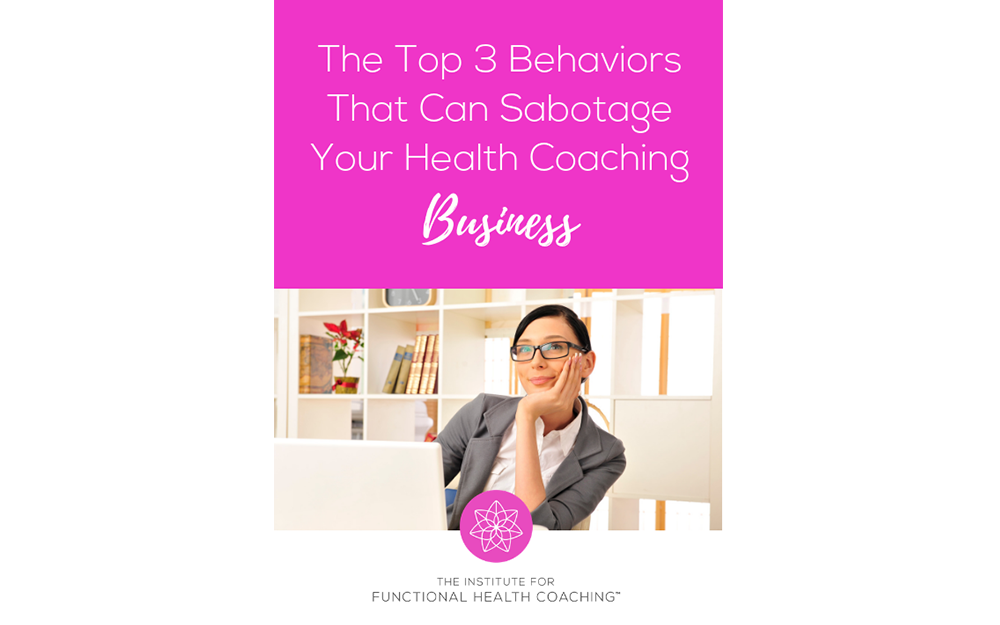 The Top 3 Beliefs That Will Sabotage Your Health Coaching Business