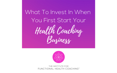 What To Invest In When You First Start Your Health Coaching Business