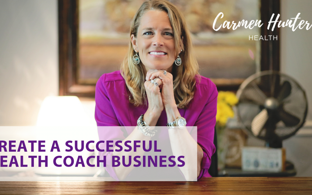 Creating a Successful Health Coach Business