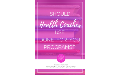 Should Health Coaches Use Done-For-You Programs?