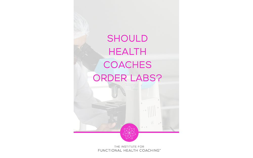 Should Health Coaches Order Labs?