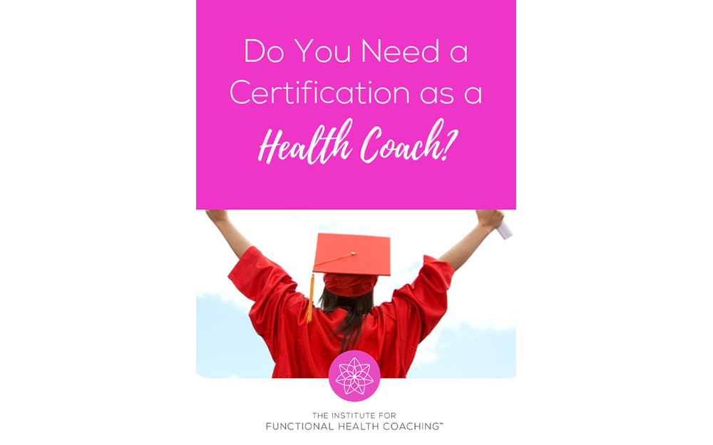 do you need a certification as a health coach? - the institute for ...