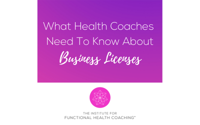 What Health Coaches Need To Know About Business Licenses